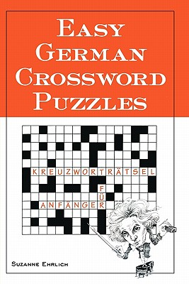 Easy German Crossword Puzzles By Ehrlich, Suzanne