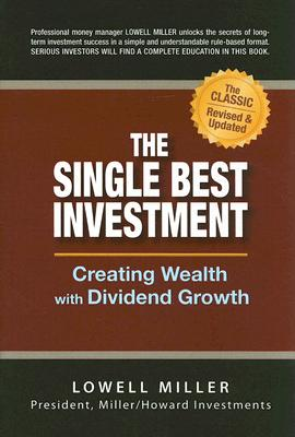 The Single Best Investment By Miller, Lowell